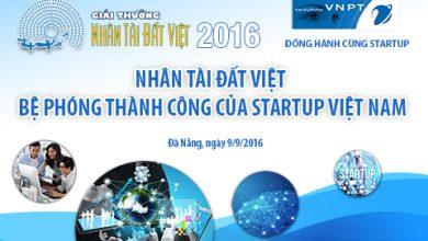 Nhân tài Đất Việt: Bệ phóng cho tài năng và các startup Việt Nam!