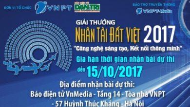 Gia hạn nộp bài dự thi Nhân tài Đất Việt 2017 đến 15/10/2017