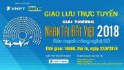 Giao lưu trực tuyến Nhân tài Đất Việt 2018: Sức mạnh công nghệ Số!